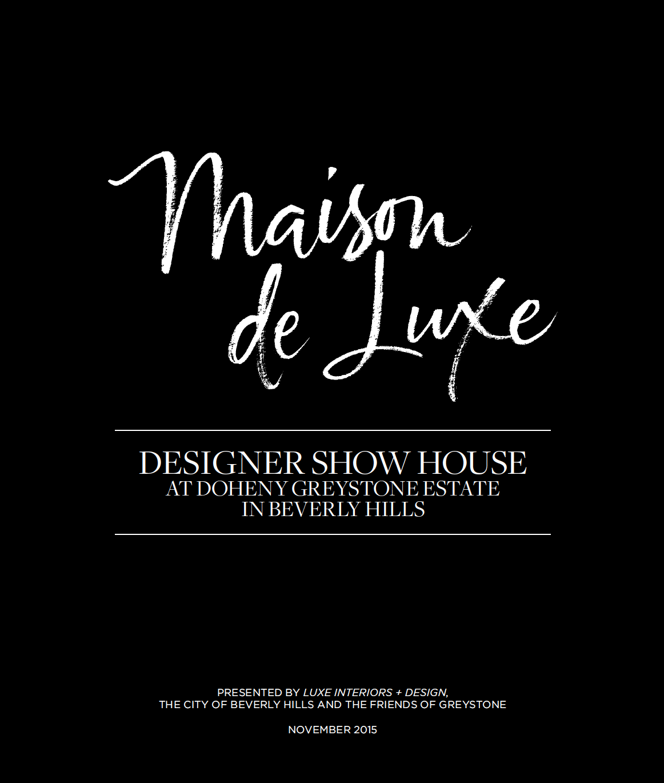 Maison de Luxe Designer Showhouse